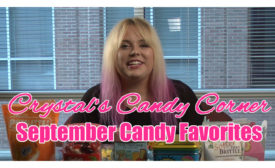 Crystal's Candy Corner September Favs
